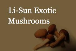 Li-Sun Exotic Mushrooms