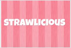 Strawlicious